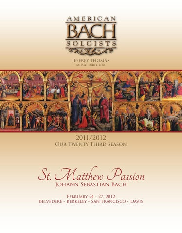 2012 02 24 St Matthew Passion By American Bach Soloists