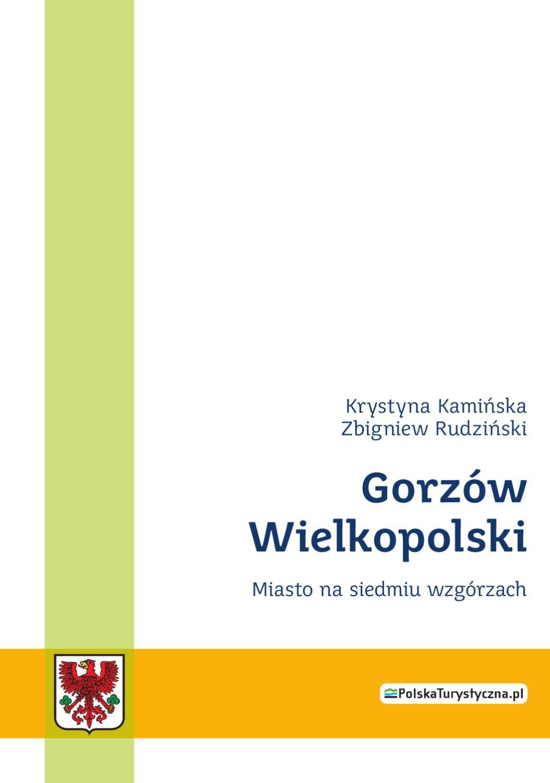 Gorzowprzewodnikpl 1 2008 By Gorzow Wlkp Issuu