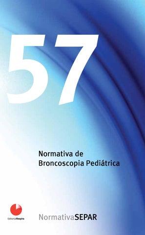 Normativa 57 de Broncoscopia pediátrica by SEPAR - issuu