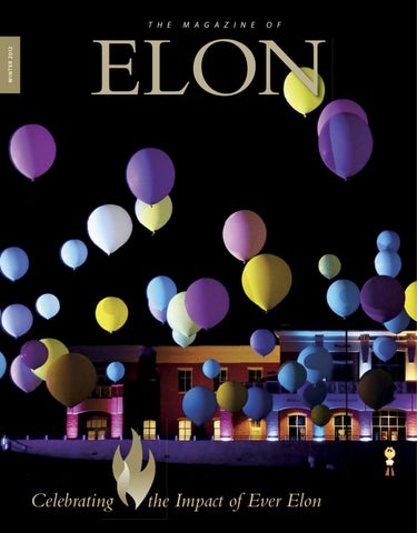 The Magazine Of Elon Winter 2012 By University Communications Issuu