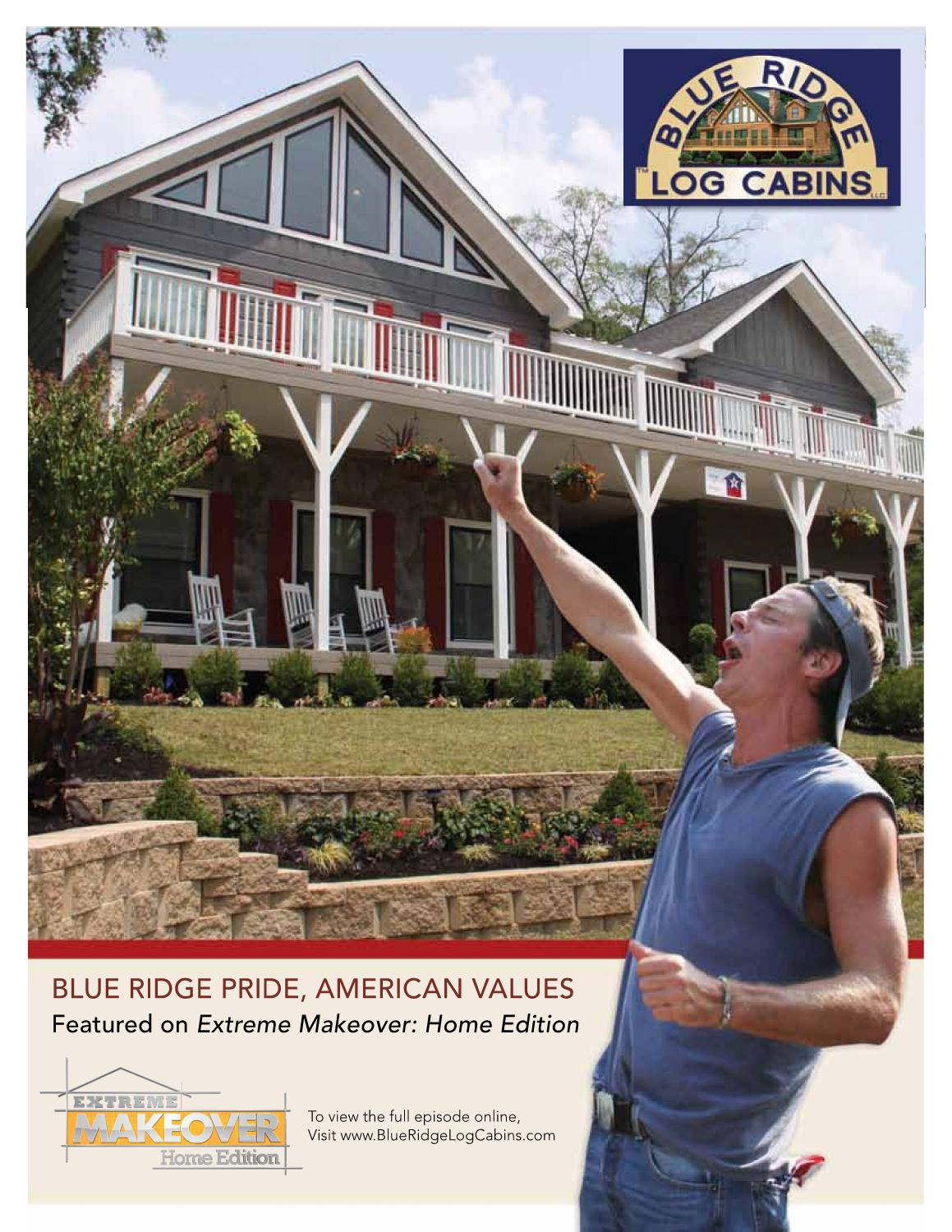 American Home Makeover blue ridge log cabins and extreme makeover by blue ridge log