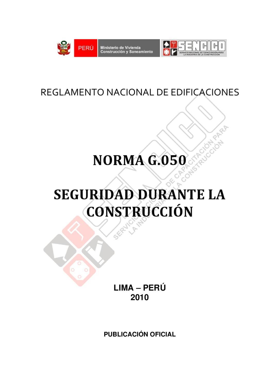 Norma G.050 Seguridad durante la Construcción 2010 Perú by Eddie ...