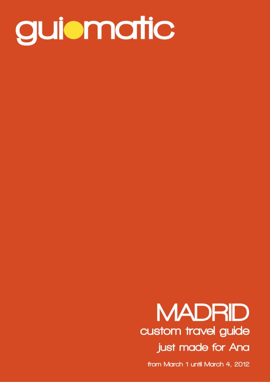 d6b598c44b36 Madrid travel guide - Guiomatic by guiomatic travel technologies - issuu