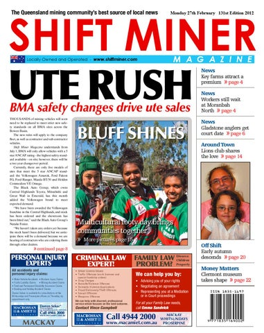 SHIFT MINER The Queensland mining community's best source  of local news