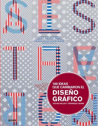 100 Ideas Que Cambiaron El Diseño Gráfico By Editorial Blume Issuu