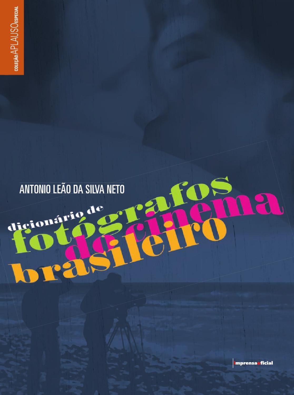 DicionarioDeFotografos AntonioLeaoDaSilvaNeto by SP Escola de Teatro - issuu d2d5544c300