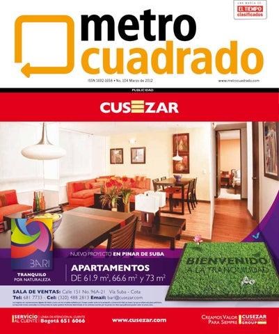 Revista Metrocuadrado No. 104 by Revista Metrocuadrado - issuu