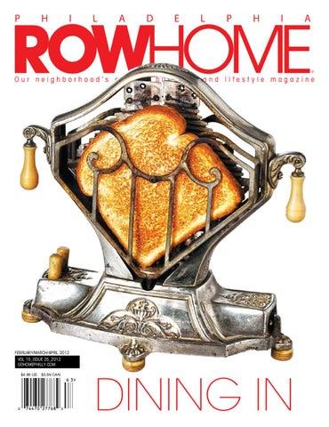 Philadelphia Rowhome Magazine Food Issue By Philadelphia Rowhome