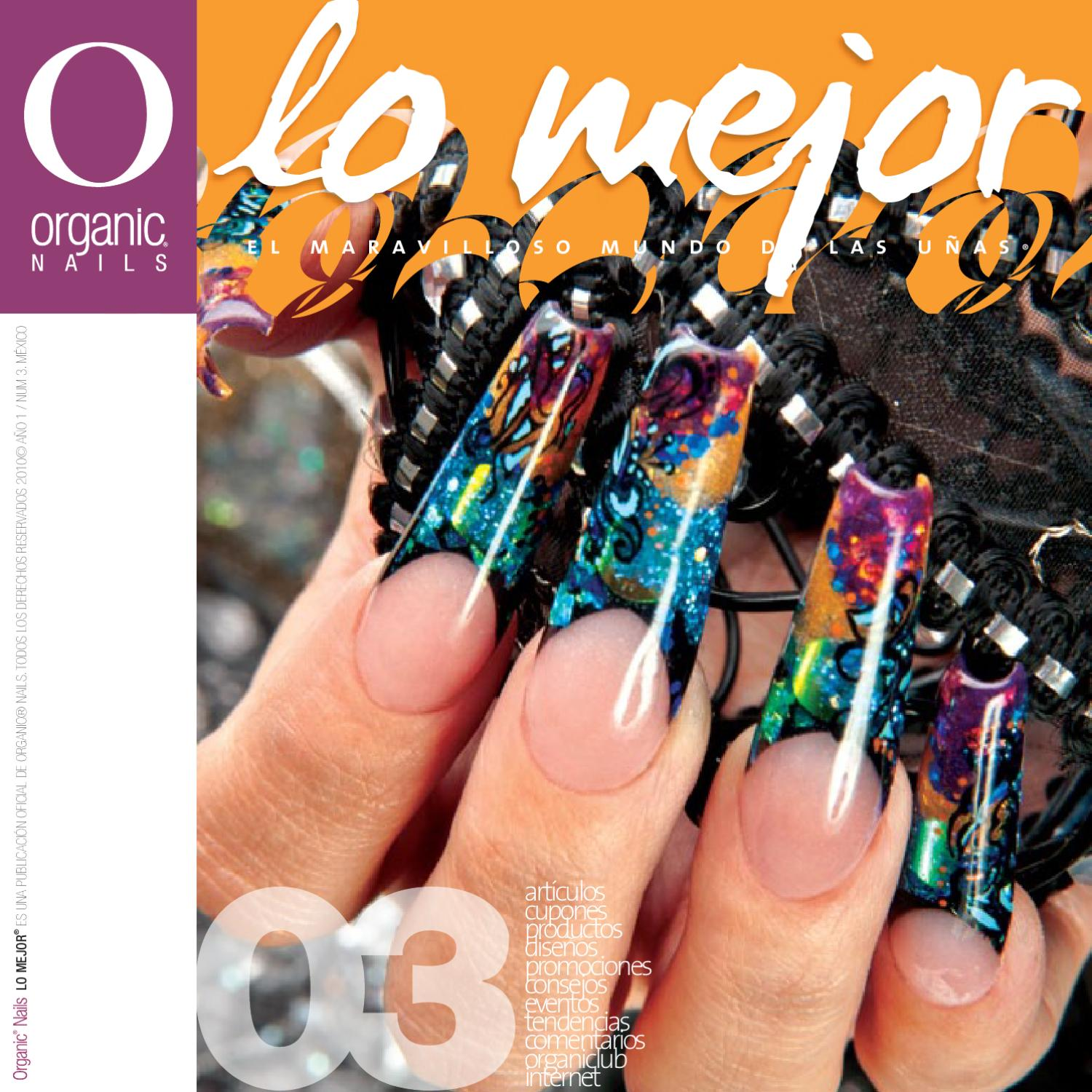 Lo Mejor 03 / Organic® Nails by Organic Nails® - issuu