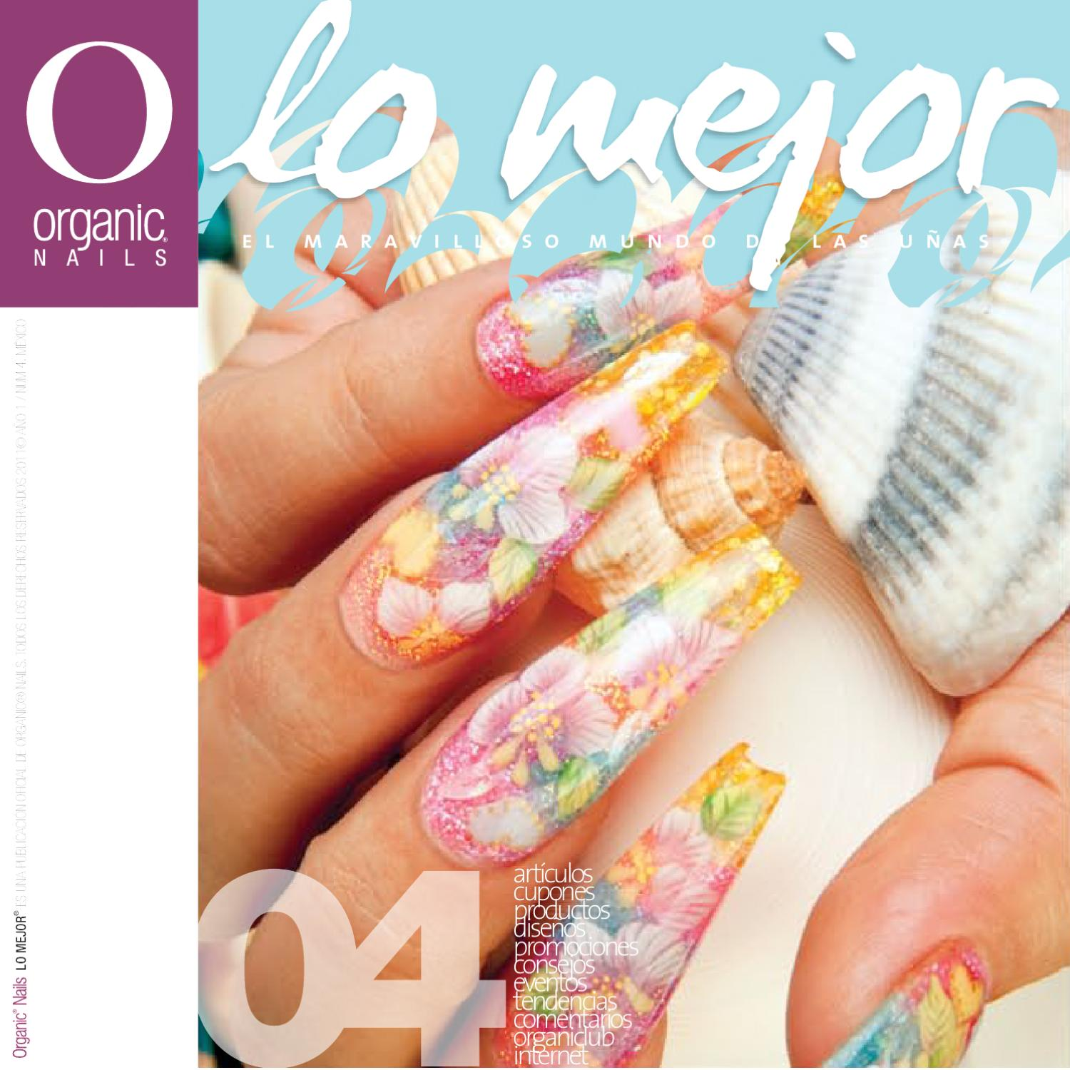 Lo Mejor 04 / Organic® Nails by Organic Nails® - issuu