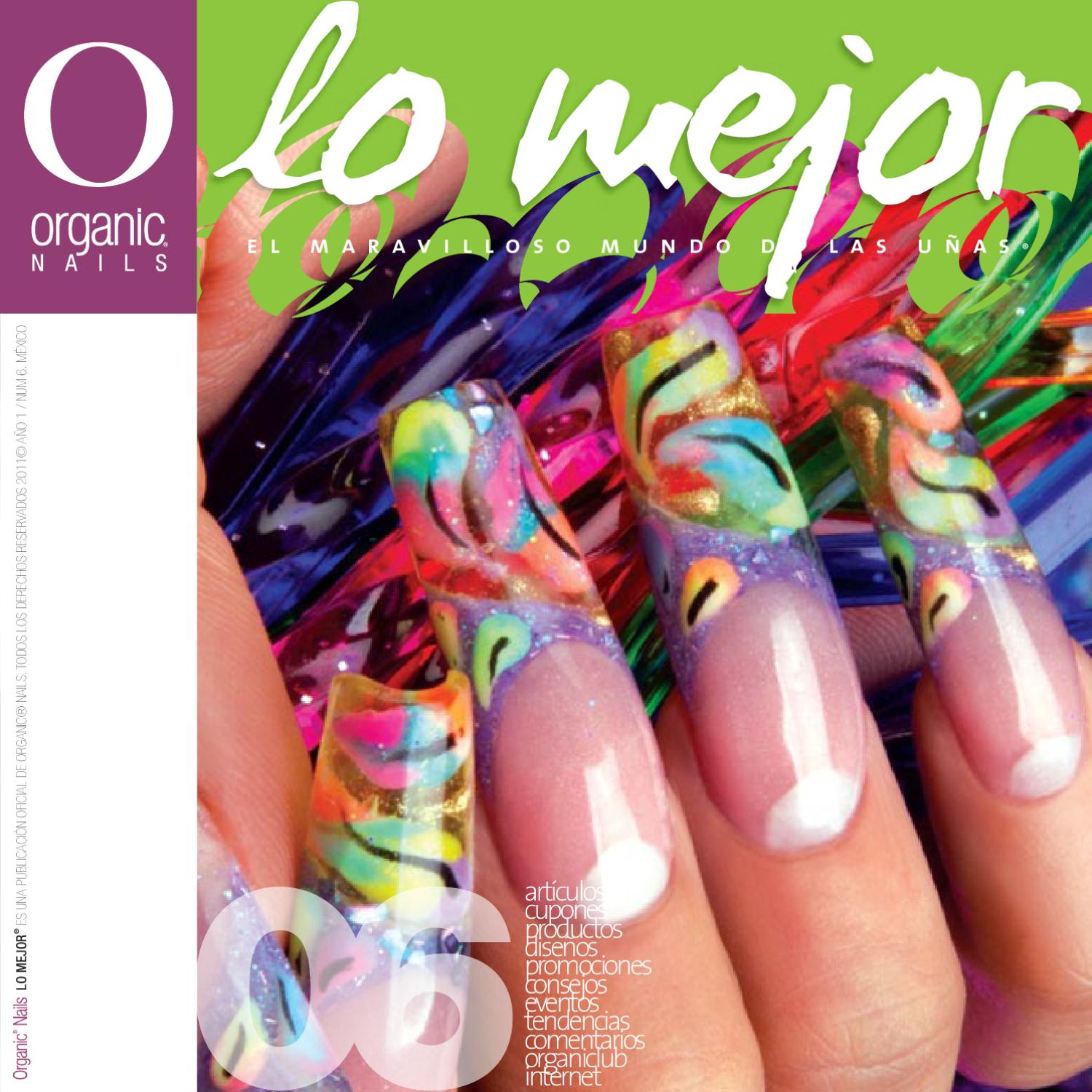 Lo Mejor 06 / Organic® Nails by Organic Nails® - issuu