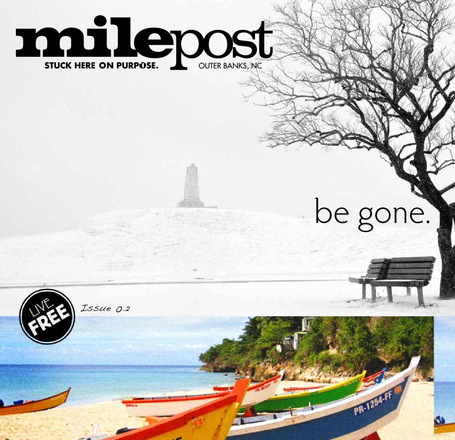 19f9040c65825 Outer Banks Milepost Issue 0.2 by Matt Walker - issuu
