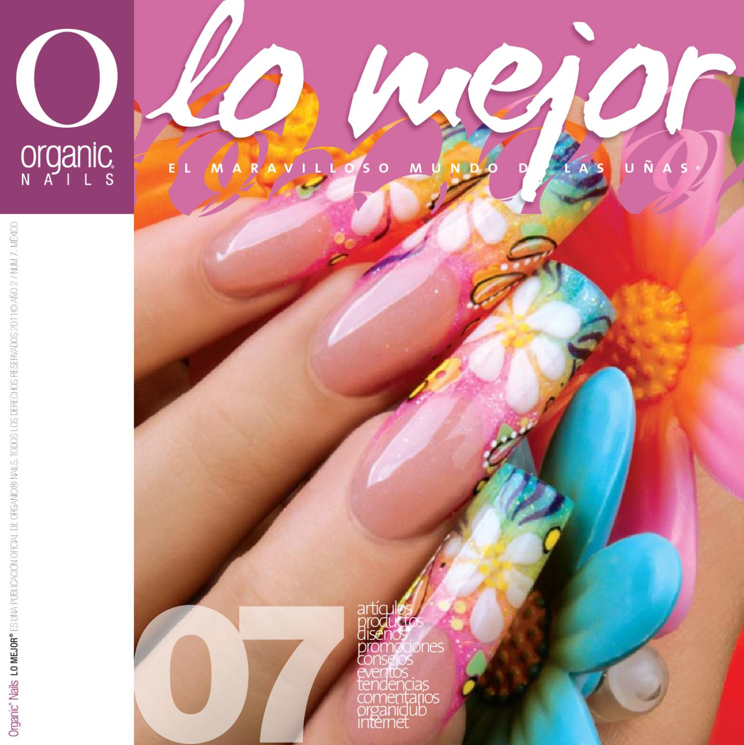 Lo Mejor 07 / Organic® Nails by Organic Nails® - issuu