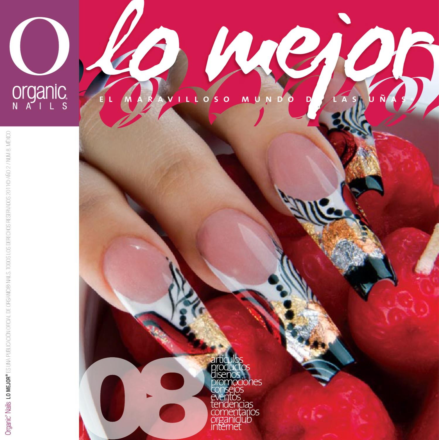 Lo Mejor 08 / Organic® Nails by Organic Nails® - issuu