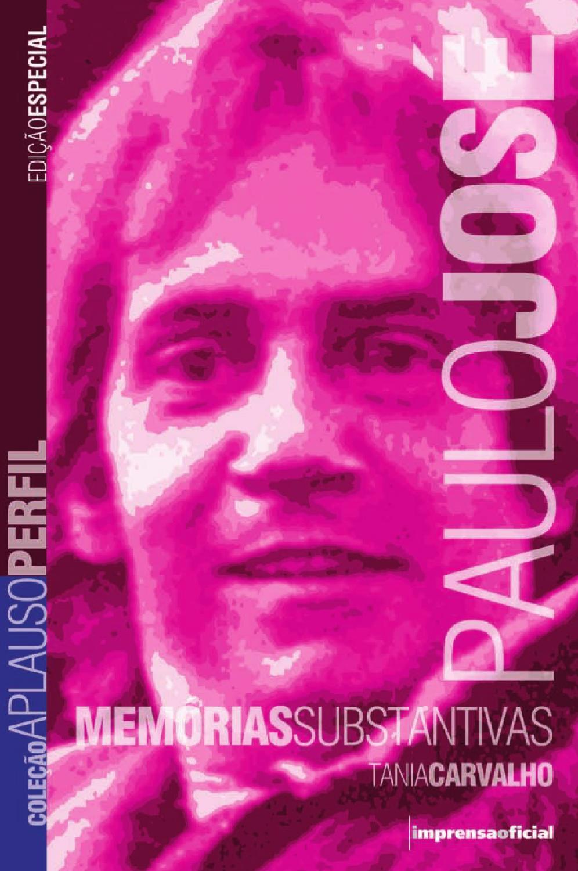PauloJose_TaniaCarvalho by SP Escola de Teatro - issuu
