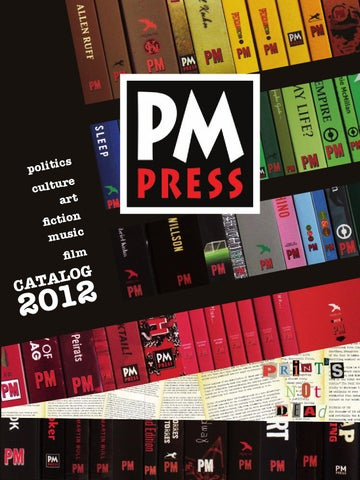 Pm press 2012 catalog by craig ohara issuu page 1 fandeluxe Gallery
