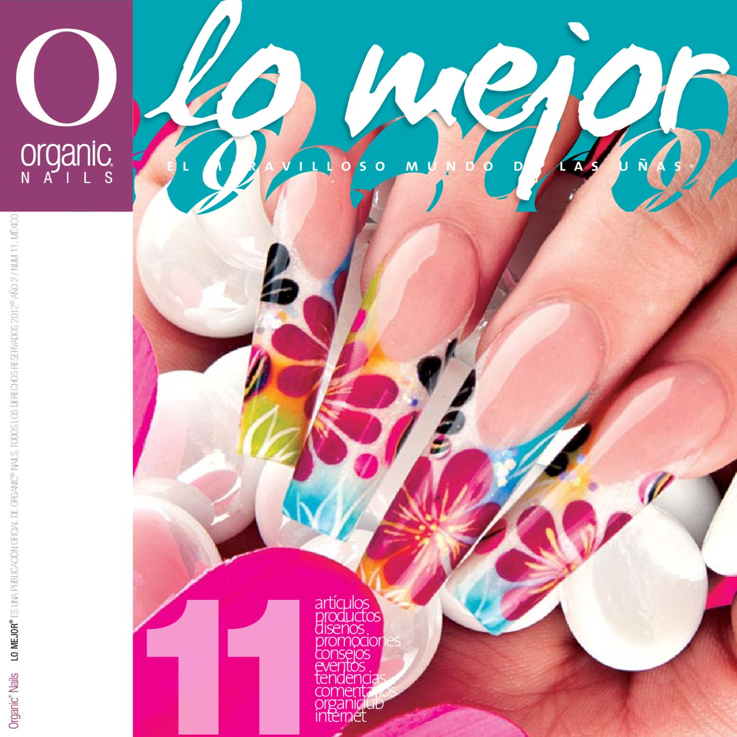 Lo Mejor 11 / Organic® Nails by Organic Nails® - issuu