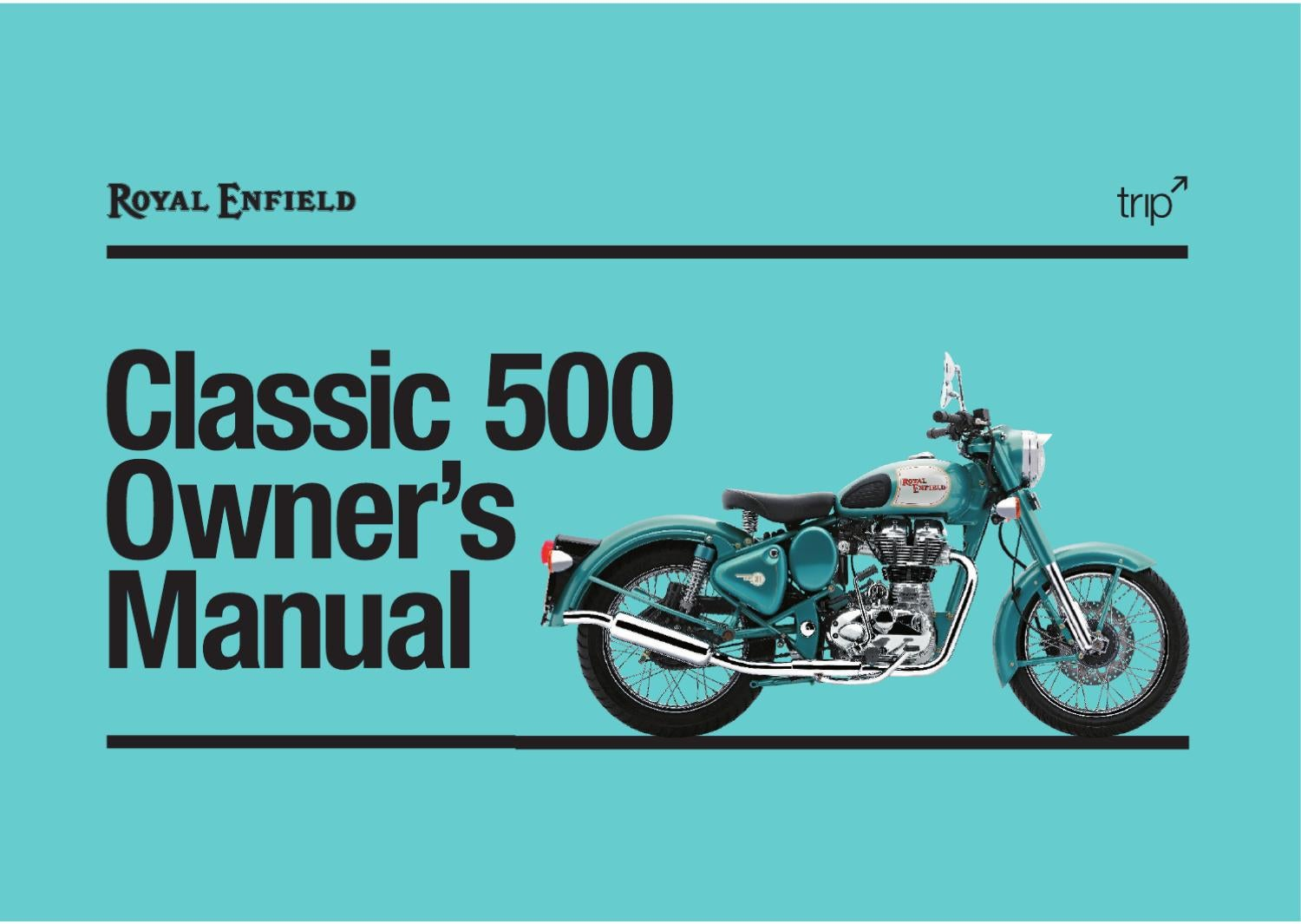 Royal Enfield Classic 500 Owners Manual By Rakesh Kumar Issuu