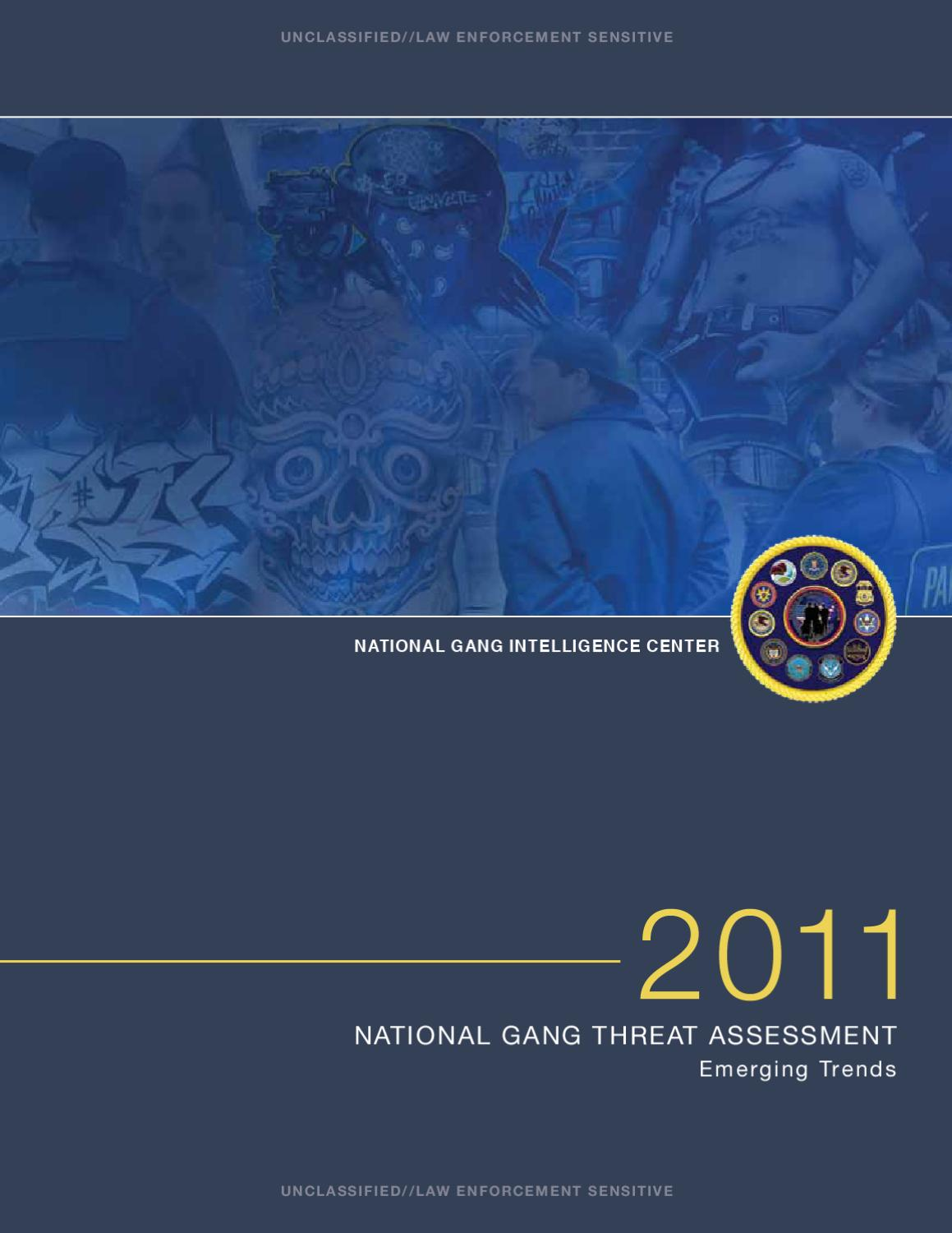 National gang threat assessment 2011: Emerging trends by