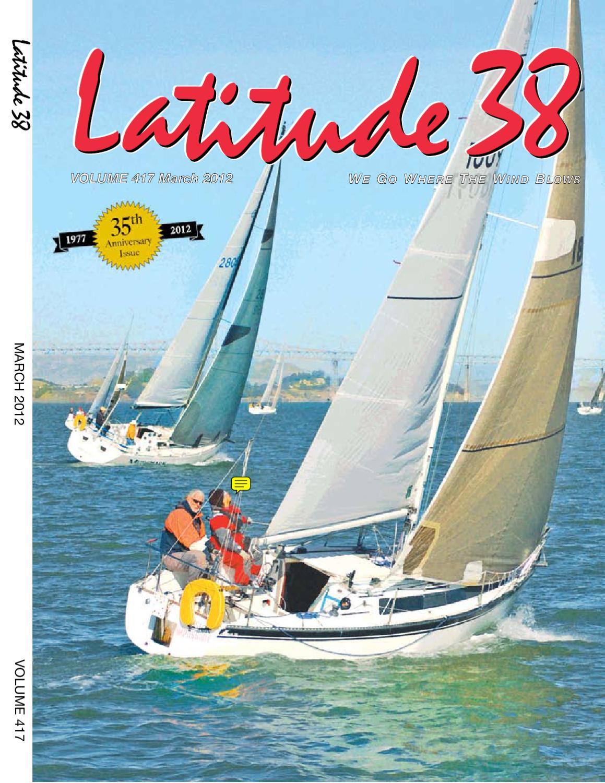 Latitude 38 March 2012 By Media Llc Issuu Tendencies Long Pants Rigid Brown Chinos Cokelat Muda 28