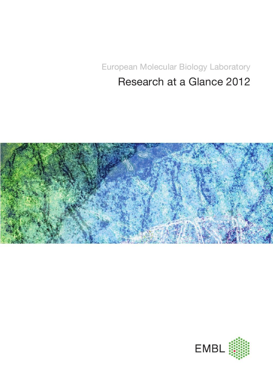 EMBL Research at a Glance 2012 by European Molecular Biology ...
