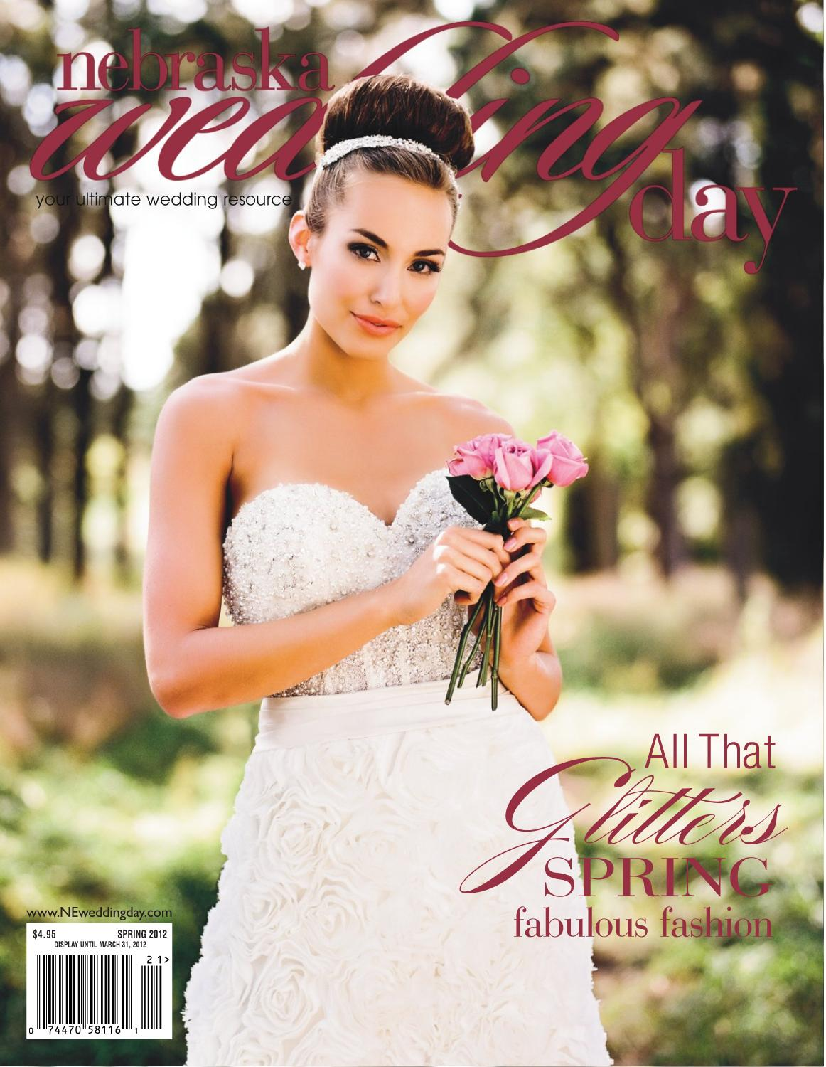 2012 Nwd Spring Issue By Nebraska Wedding Day Issuu