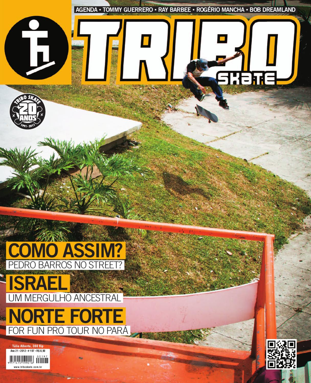 Tribo Skate Edição 197 by Revista Tribo Skate - issuu 3c738b0996