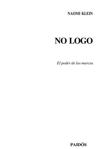 No logo. El poder de las marcas. by José-Carlos Castañeda Fernández ... c7cee56c6a17f