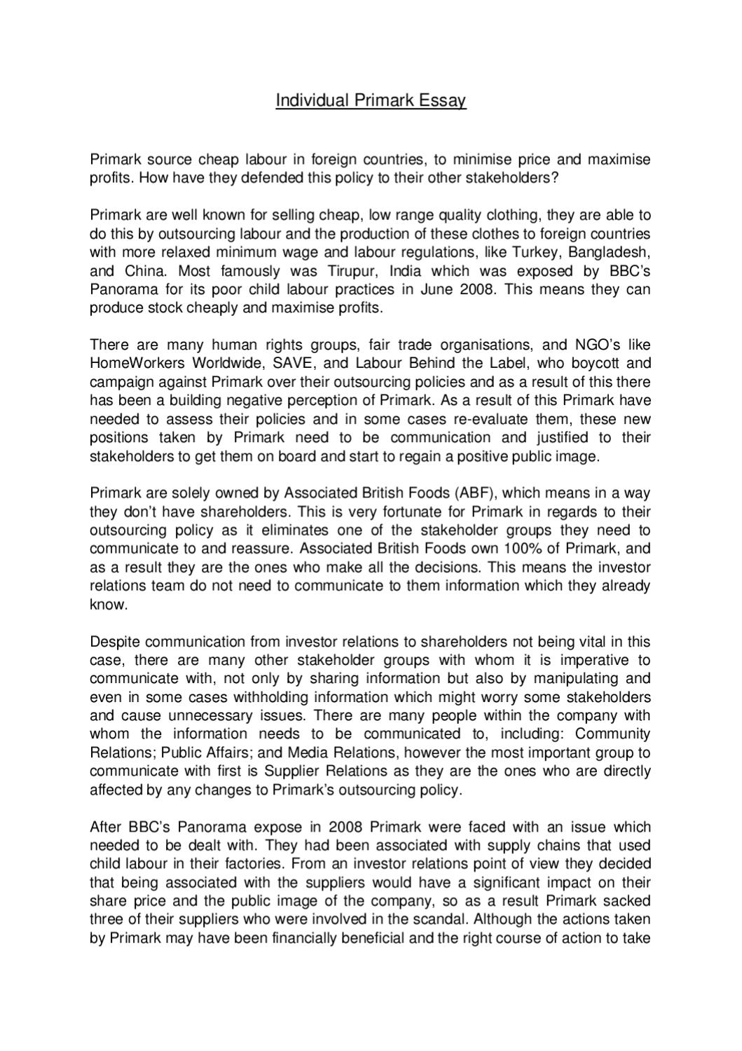 ethics essay primark essay This assignment will reexamine the literature on business ethics within the context of a peculiar administration - primark to heighten our apprehension of the constructs of 'values ' and 'morals our survey defines and evaluates moralss in a concern context  at the same time throwing visible radiation on issues such as disposable manner and ethical sourcing.