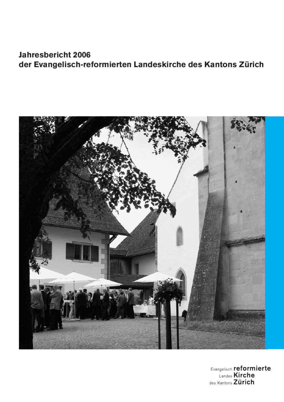 Jahresbericht 2006 by Reformierte Kirche Kanton Zürich issuu