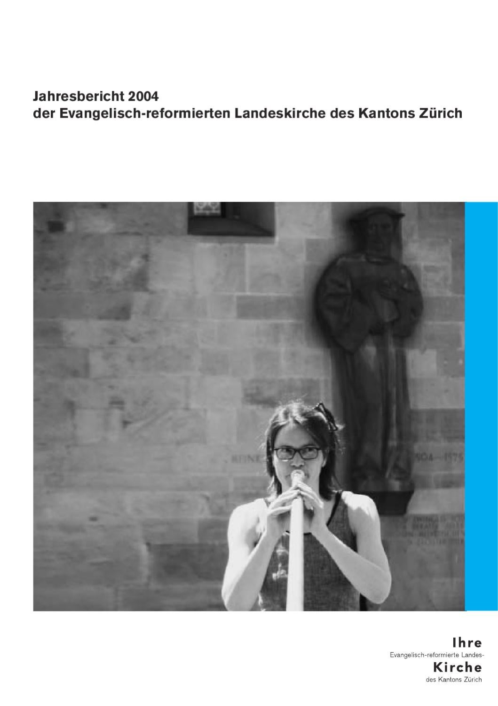 Jahresbericht 2004 by Reformierte Kirche Kanton Zürich issuu