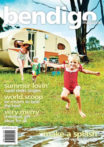 Bgomag Issue 21 By Bendigo Magazine Issuu