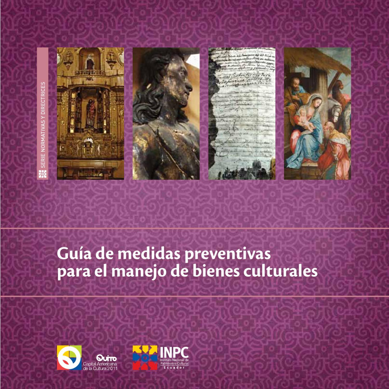Guía de medidas preventivaspara el manejo de bienes culturales by ...