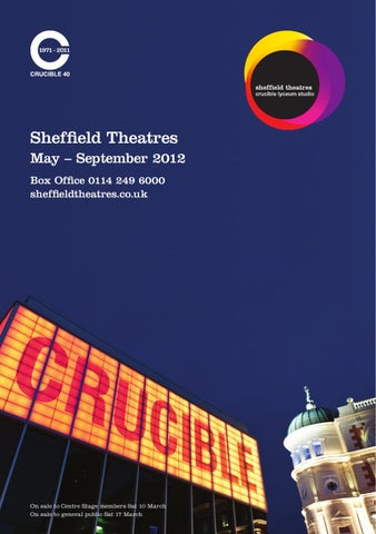Sheffield Theatres Brochure: May - Sept 2012 by Sheffield Theatres