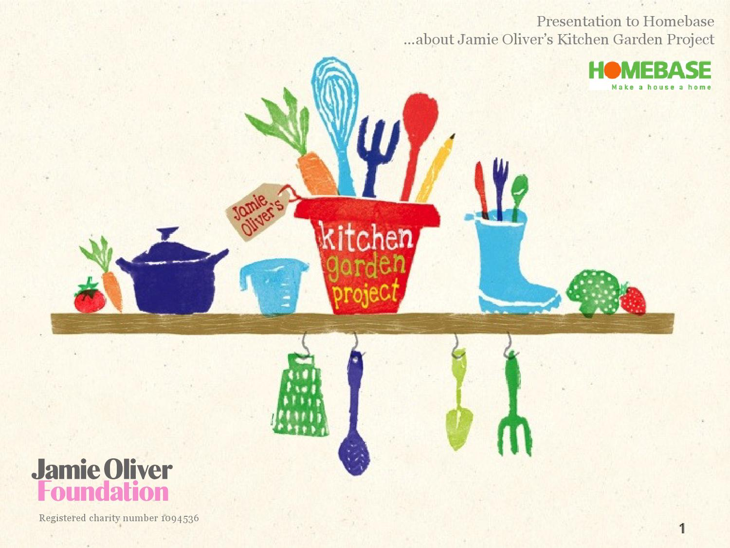 Jamie Oliver\'s Kitchen Garden Project - presentation to Homebase ...
