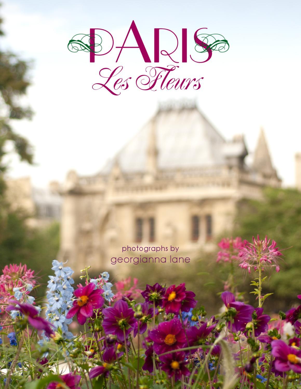 Paris Les Fleurs By Georgianna Lane Issuu