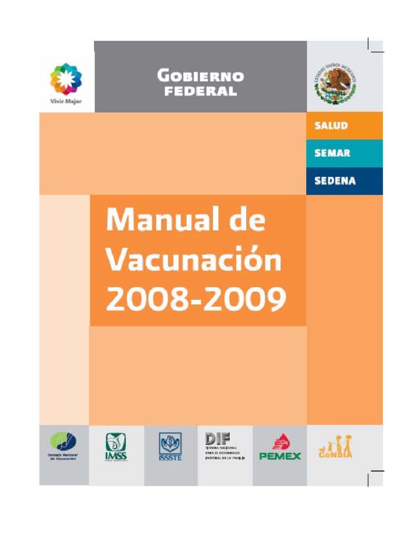 Manual de Vacunación 2008-2009. México. by Carlos Julian Rincon ...