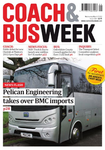 Coach & Bus Week : Issue 1026 by Coach and Bus Week & Group