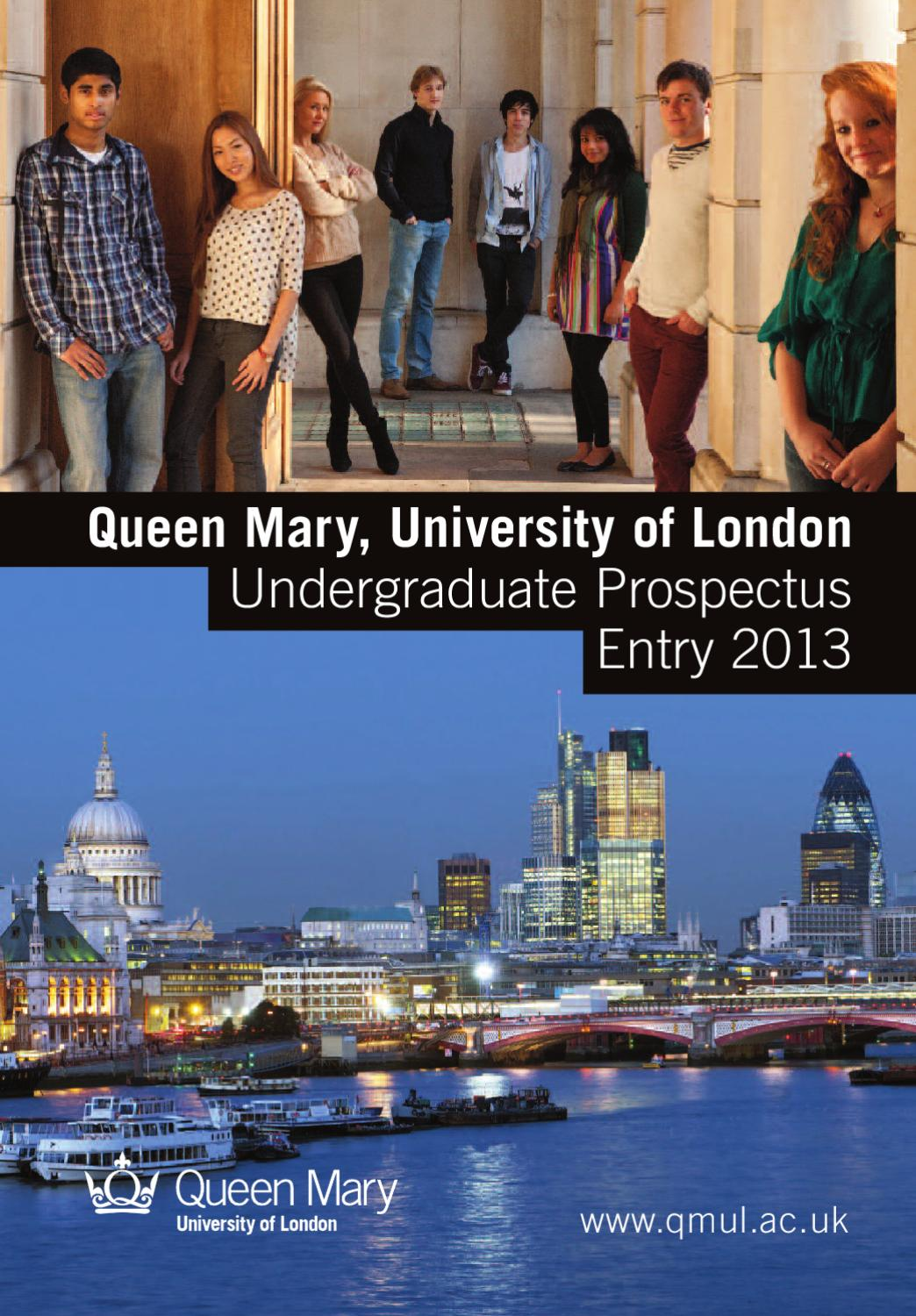 Queen Mary University Of London Undergraduate Prospectus 2013 By