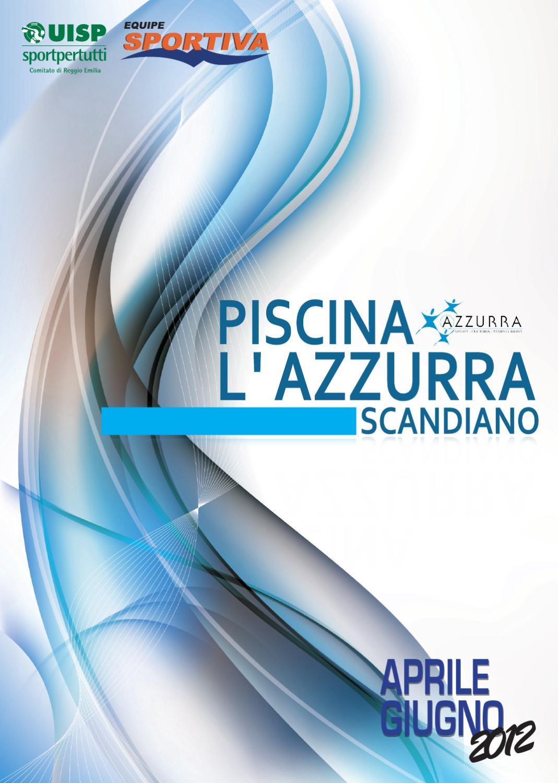 Azzurra scandiano by equipe sportiva srl ssd issuu - Piscina azzurra scandiano ...
