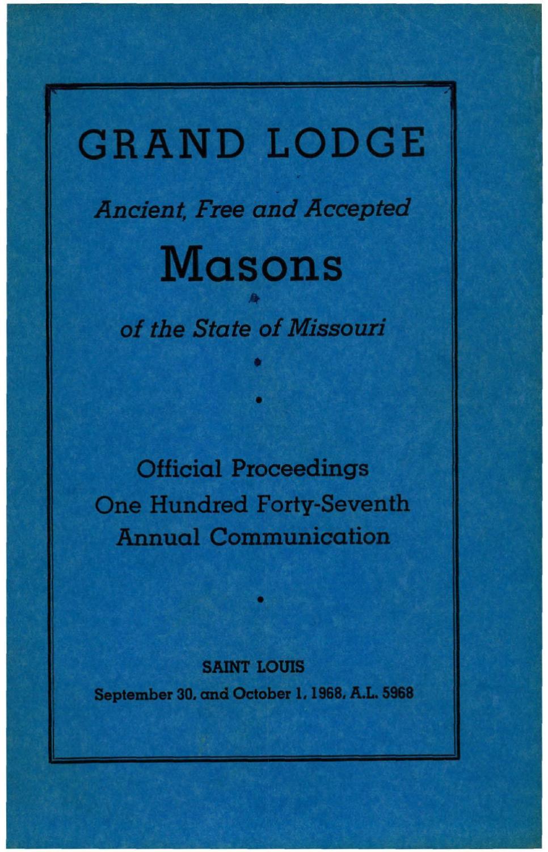 1968 Proceedings - Grand Lodge of Missouri by Missouri Freemasons