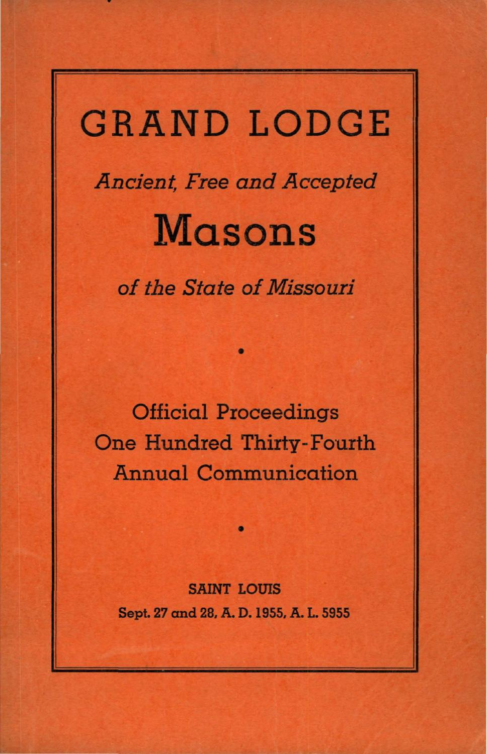 1955 Proceedings - Grand Lodge of Missouri by Missouri