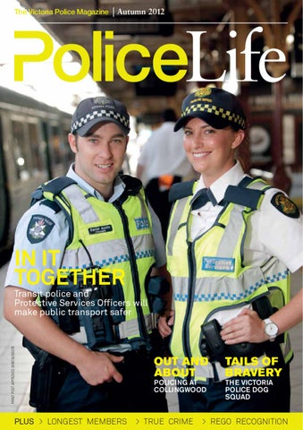 Autumn 2012 Police Life By Victoria Police Issuu