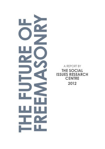 The future of freemasonry by freemasonry today issuu the future of freemasonry m4hsunfo