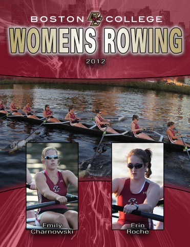 2011 12 Boston College Rowing Media Guide By Ashley Robbins Issuu