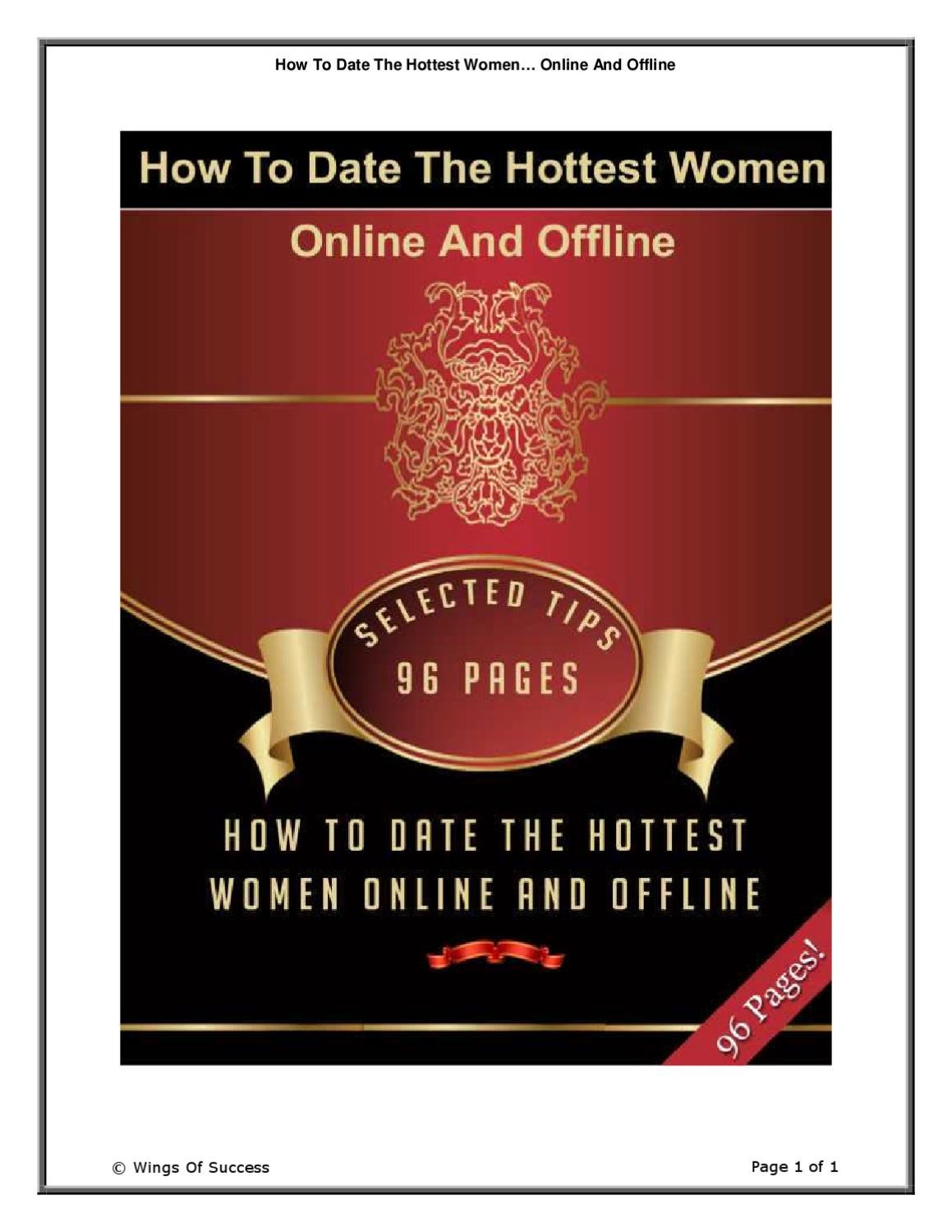 How To Date The Hottest Women…Online And Offline!