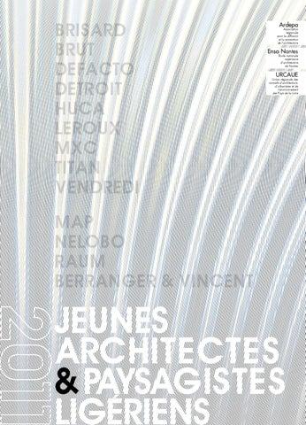 jeunes architectes et paysagistes lig riens 2011 by caue 44 issuu. Black Bedroom Furniture Sets. Home Design Ideas
