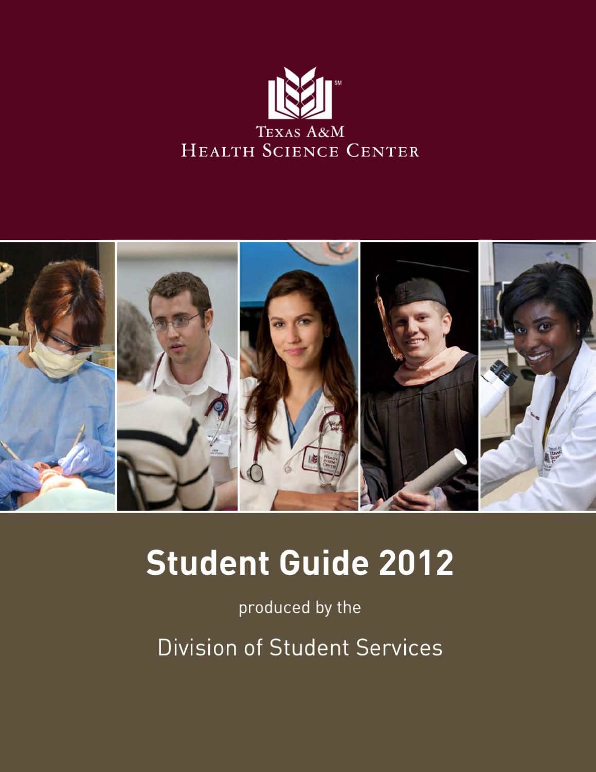 Texas A&M Health Science Center Student Guide by Texas A&M