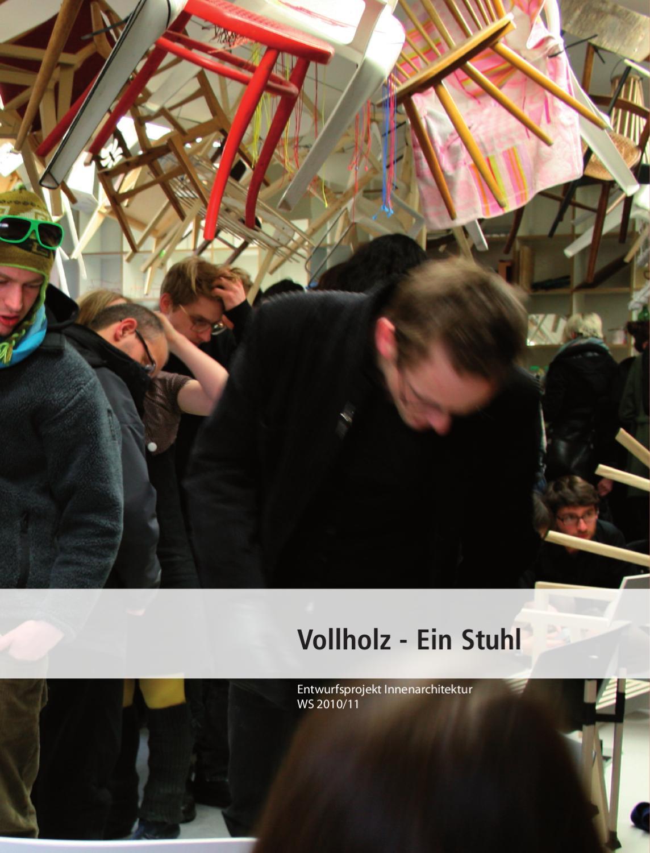 Vollholz - ein Stuhl by burg-halle - issuu