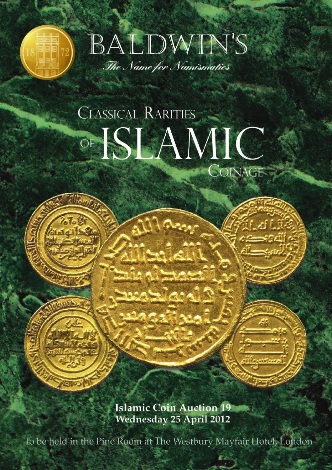 Classical rarities of islamic coinage by a h baldwin for 11 adelphi terrace london wc2n 6bj
